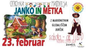 Otroška matineja: Janko in Metka