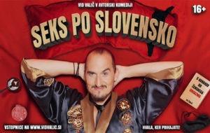 Seks po slovensko – Vid Valič v Litiji